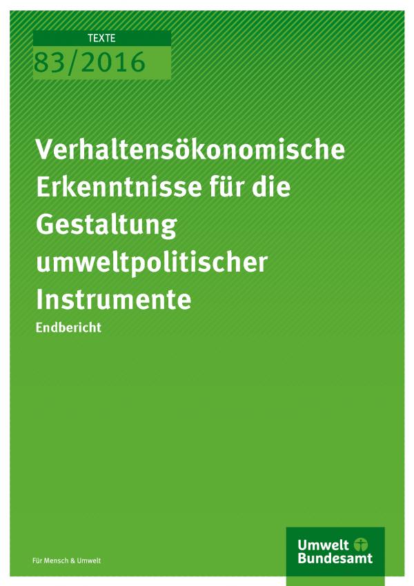 Cover der Publikation: Verhaltensökonomische Erkenntnisse für die Gestaltung umweltpolitischer Instrumente (weiße Schrift auf grünem Grund)