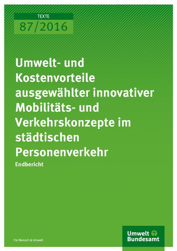 """Cover für die Publikation """"Umwelt- und Kostenvorteile ausgewählter innovativer Mobilitäts- und Verkehrskonzepte im städtischen Personenverkehr"""" (weiße Schrift auf grünem Grund)"""