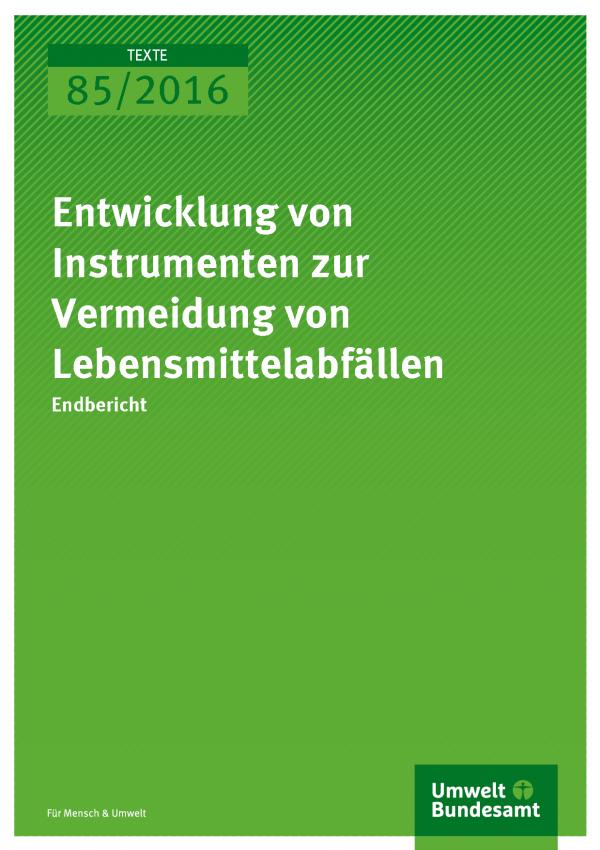 """Cover der Publikation """"Entwicklung von Instrumenten zur Vermeidung von Lebensmittelabfällen"""" (weiße Schrift auf grünem Grund)"""