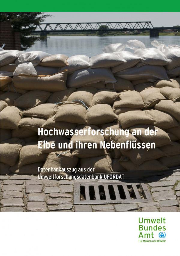 Cover Hochwasserforschung an der Elbe und ihren Nebenflüssen - Datenbankauszug aus der Umweltforschungsdatenbank UFORDAT