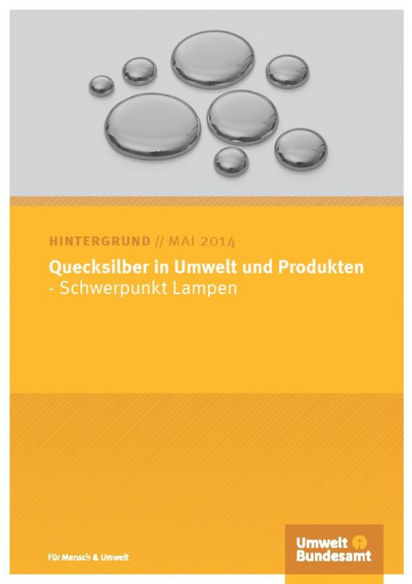 Cover Quecksilber in Umwelt und Produkten - Schwerpunkt Lampen