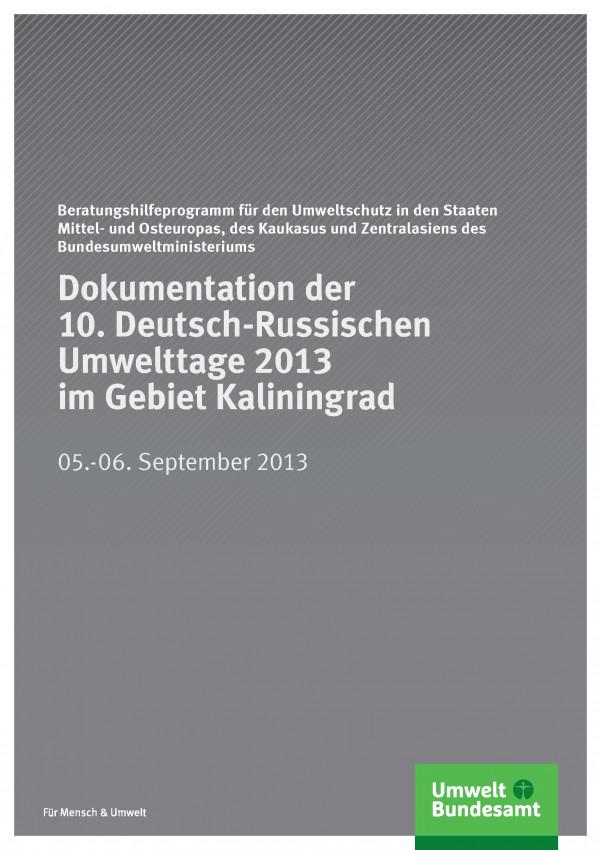 Cover Dokumentation der 10. Deutsch-Russischen Umwelttage 2013 im Gebiet Kaliningrad