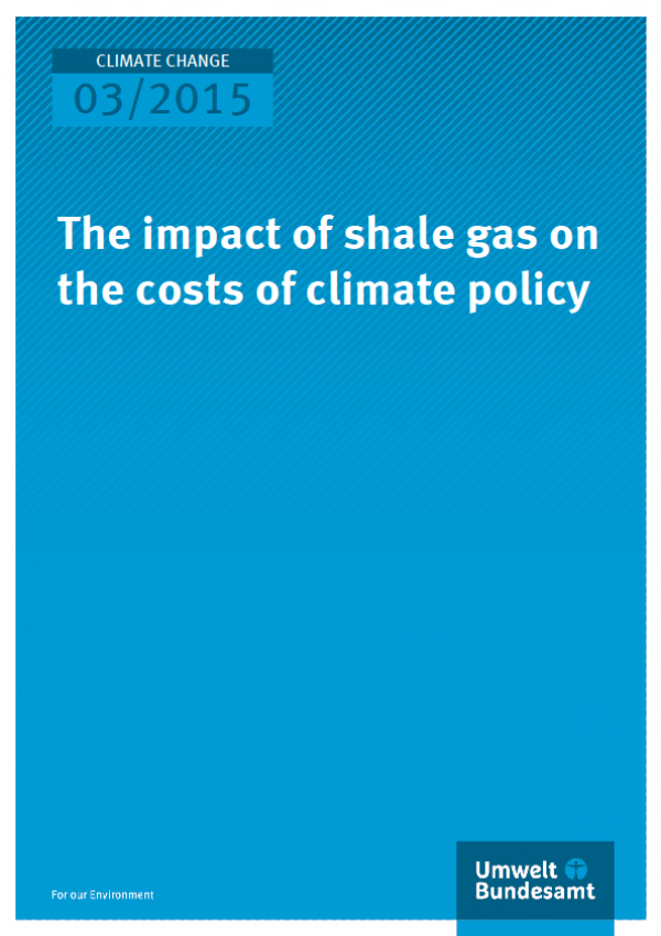 Cover Climate Change 03/2015 The impact of shale gas on the costs of climate policy