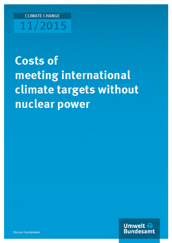 Cover Climate Change 11/2015 Costs of meeting international climate targets without nuclear power