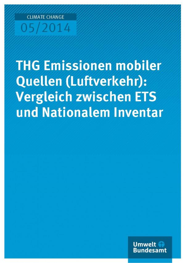 Cover Climate Change 05/2014 THG Emissionen mobiler Quellen (Luftverkehr): Vergleich zwischen ETS und Nationalem Inventar