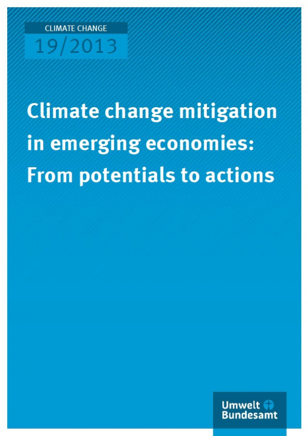 Cover Climate Change 19/2013 Climate change mitigation in emerging economies: From potentials to actions