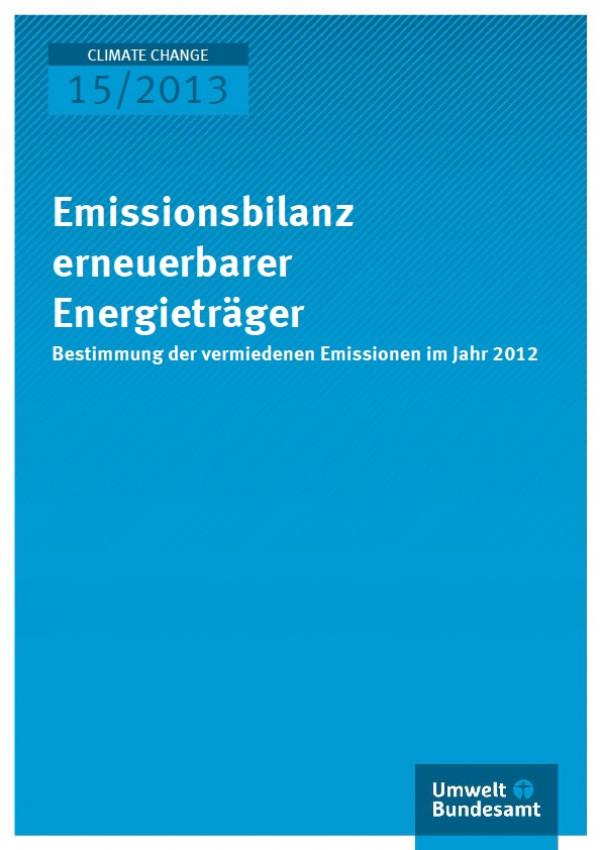 """Cover Climate Change 15/2013 """"Emissionsbilanz erneuerbarer Energieträger"""""""