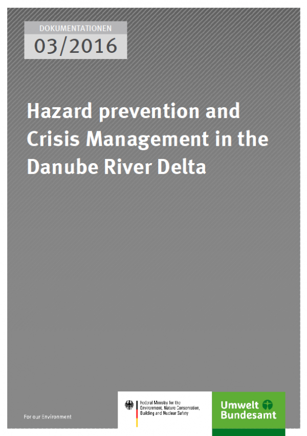Cover Dokumentationen 03/2016 Hazard prevention and Crisis Management in the Danube River Delta