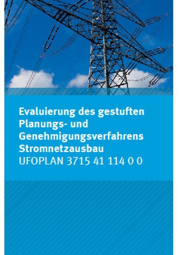 Cover Evaluierung des gestuften Planungs- und Genehmigungsverfahrens Stromnetzausbau
