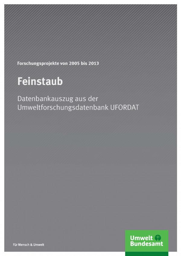 Cover Feinstaub - Forschungsprojekte von 2005 bis 2013