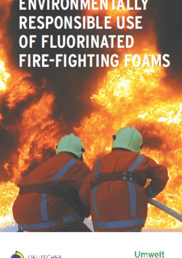 Cover Guide: Environmentally responsible use of fluorinated fire-fighting foams