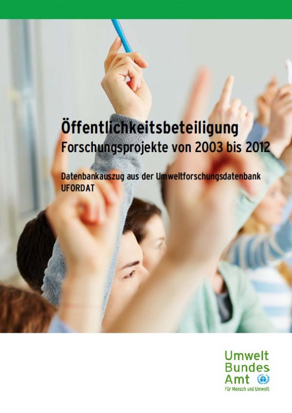 Cover Öffentlichkeitsbeteiligung - Forschungsprojekte von 2003 bis 2012