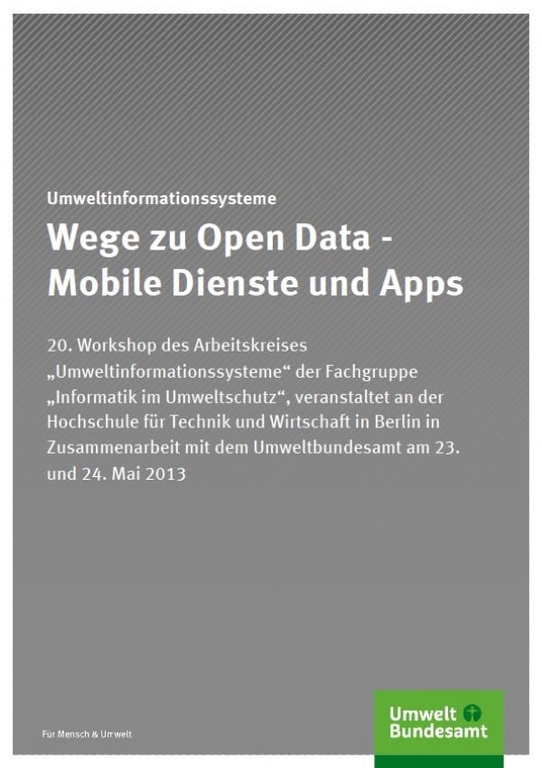 Sonstige Umweltinformationssysteme Wege zu Open Data - Mobile Dienste und Apps