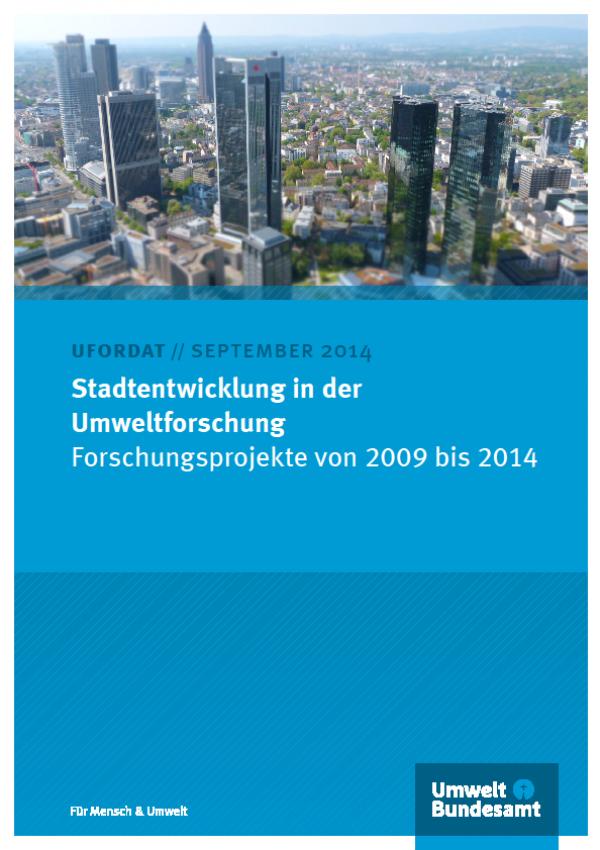 Cover Stadtentwicklung in der Umweltforschung Forschungsprojekte von 2009 bis 2014