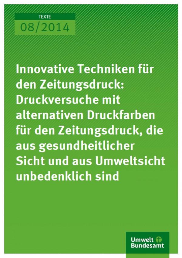 Cover 08/2014 Innovative Techniken für den Zeitungsdruck: Druckversuche mit alternativen Druckfarben für den Zeitungsdruck, die aus gesundheitlicher Sicht und aus Umweltsicht unbedenklich sind