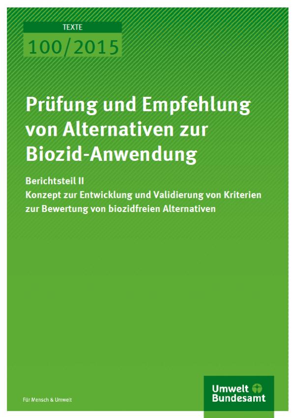 Cover Texte 100/2015 Prüfung und Empfehlung von Alternativen zur Biozid-Anwendung