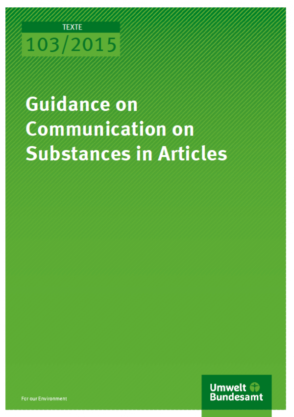 Cover Texte 103/2015 Guidance on Communication on Substances in Articles