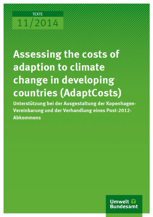 Cover 11/2014 Assessing the costs of adaption to climate change in developing countries (AdaptCosts)