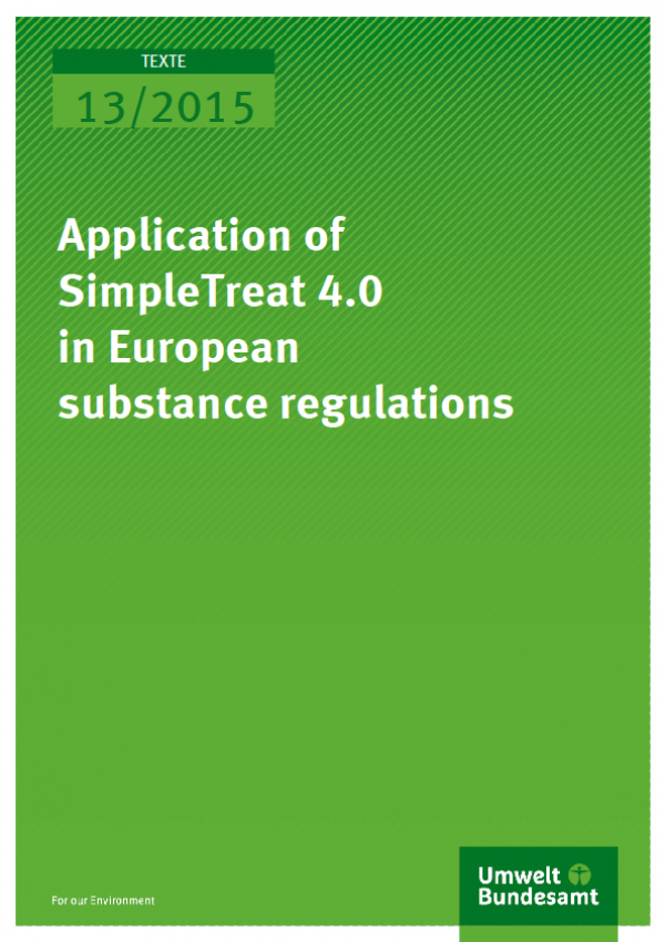 Cover Texte 13/2015 Application of SimpleTreat 4.0 in European substance regulations