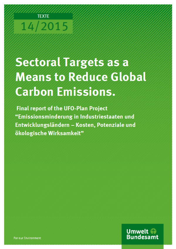 Cover Texte 14/2015 Sectoral Targets as a Means to Reduce Global Carbon Emissions