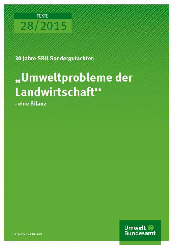 Cover Texte 28/2015 Umweltprobleme in der Landwirtschaft