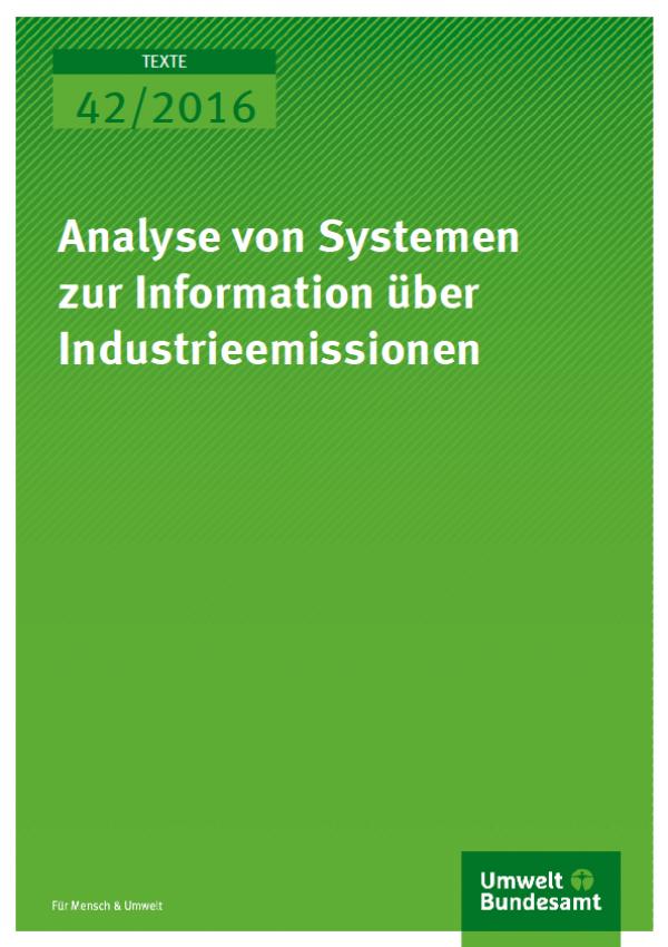 Cover Texte 42/2016 Analyse von Systemen zur Information über Industrieemissionen