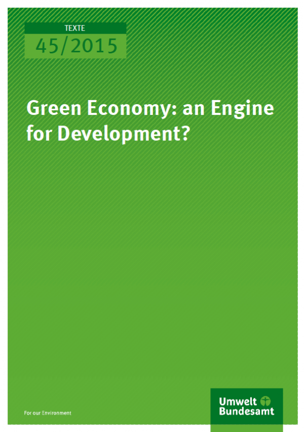 Cover Texte 45/2015 Green Economy: an Engine for Development?