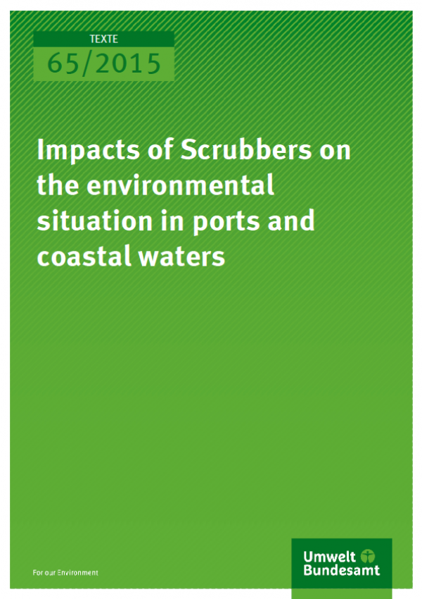 Cover Texte 65/2015 Impacts of scrubbers on the environmental situation in ports and coastal waters