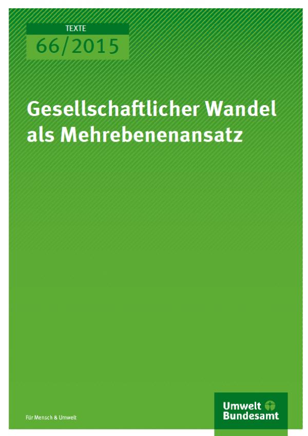 Cover Texte 66/2015 Gesellschaftlicher Wandel als Mehrebenenansatz