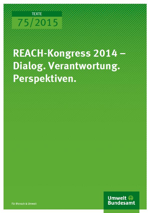 Cover Texte 75/2015 REACH-Kongress 2014
