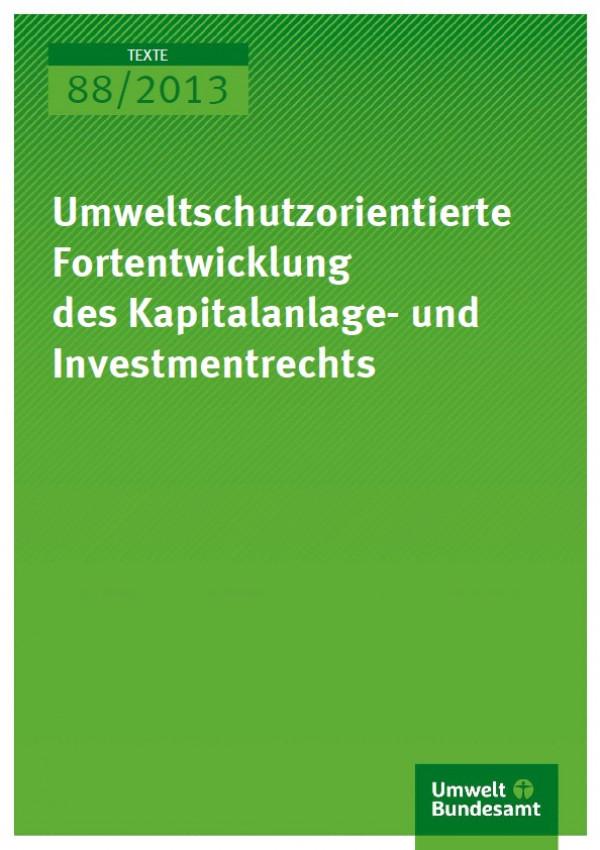 Cover 88/2013 Umweltorientierte Fortentwicklung des Kapitalanlage- und Investmentrechts