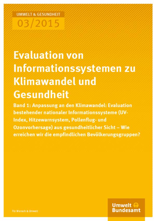 Cover U&G 03/2015 Evaluation von Informationssystemen zu Klimawandel und Gesundheit Band 1
