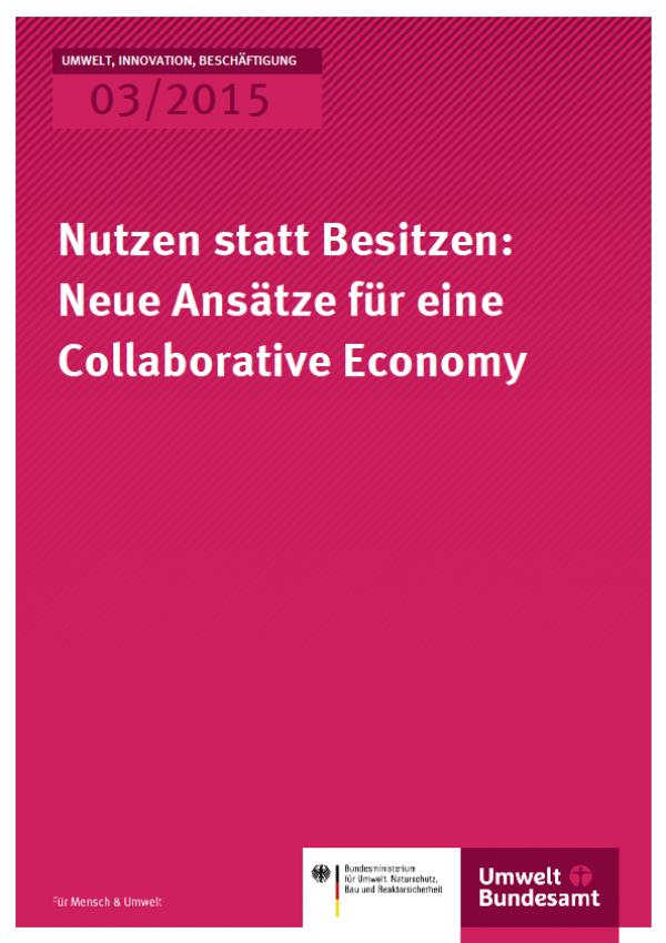 Cover UIB 03/2015 Nutzen statt Besitzen: Neue Ansätze für eine Collaborative Economy