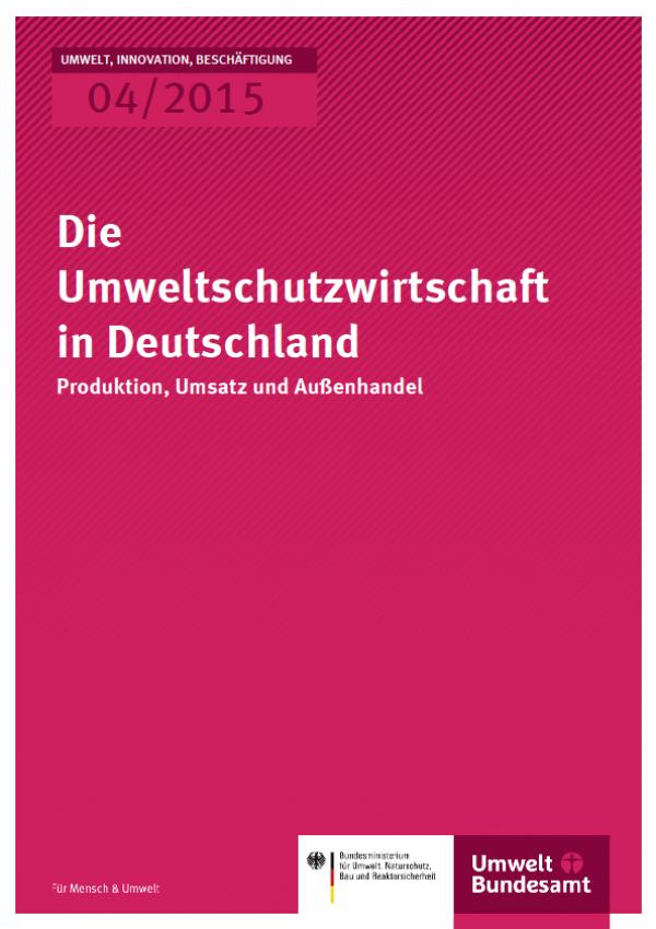 Cover UIB 04/2015 Die Umweltschutzwirtschaft in Deutschland