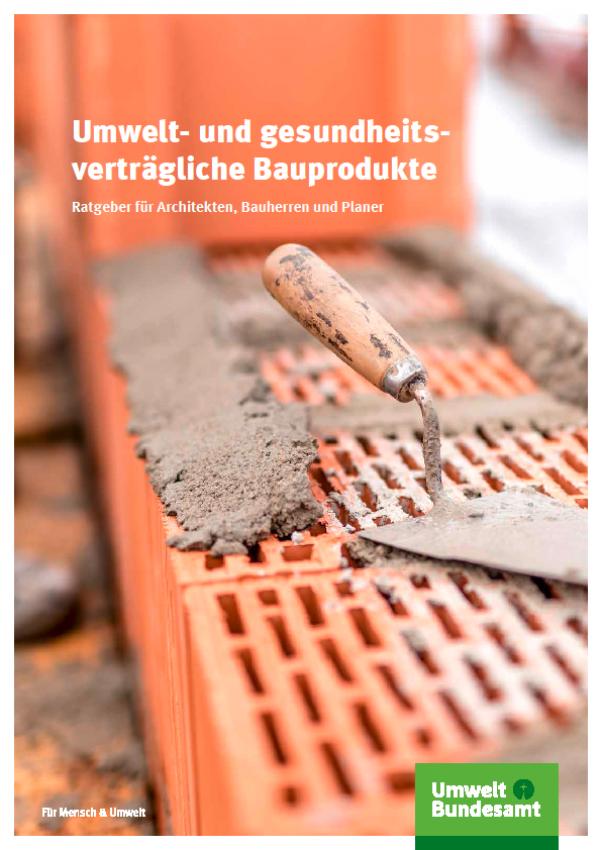 Cover Umwelt- und gesundheitsverträgliche Bauprodukte