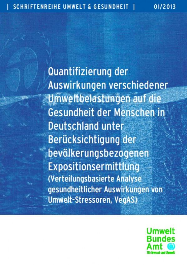 Cover Quantifizierung der Auswirkungen verschiedener Umweltbelastungen auf die Gesundheit der Menschen in Deutschland