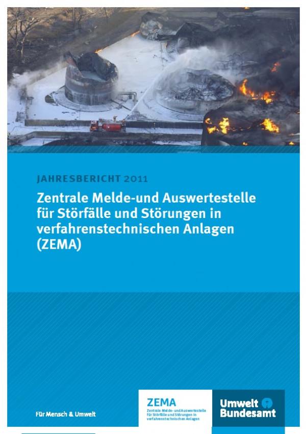 Cover Jahresbericht 2011 Zentrale Melde-und Auswertestelle für Störfälle und Störungen in verfahrenstechnischen Anlagen (ZEMA)