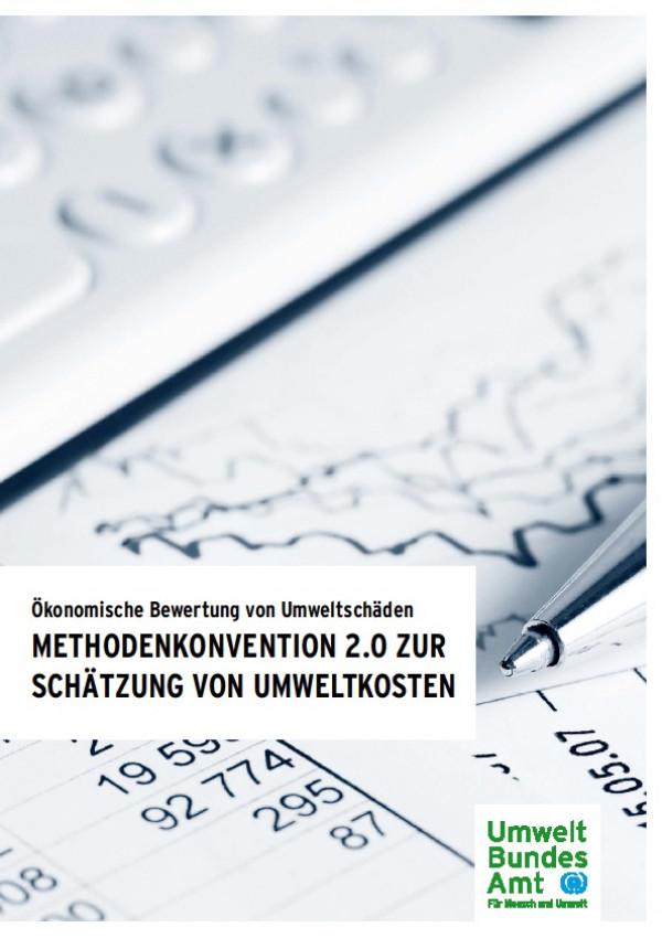 Cover Ökonomische Bewertung von Umweltschäden – Methodenkonvention 2.0 zur Schätzung von Umweltkosten