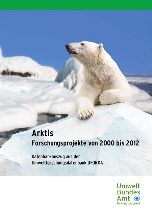 Cover Arktis - Forschungsprojekte von 2000 bis 2012 - UFORDAT