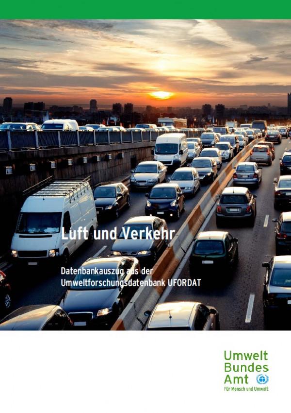 Cover Luft und Verkehr - Datenbankauszug aus der Umweltforschungsdatenbank UFORDAT