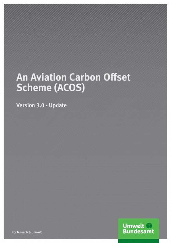 Cover An Aviation Carbon Offset Scheme (ACOS)