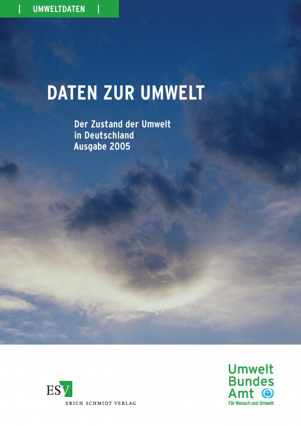 "Coverbild des UBA-Berichtes ""Daten zur Umwelt"", Ausgabe 2005"