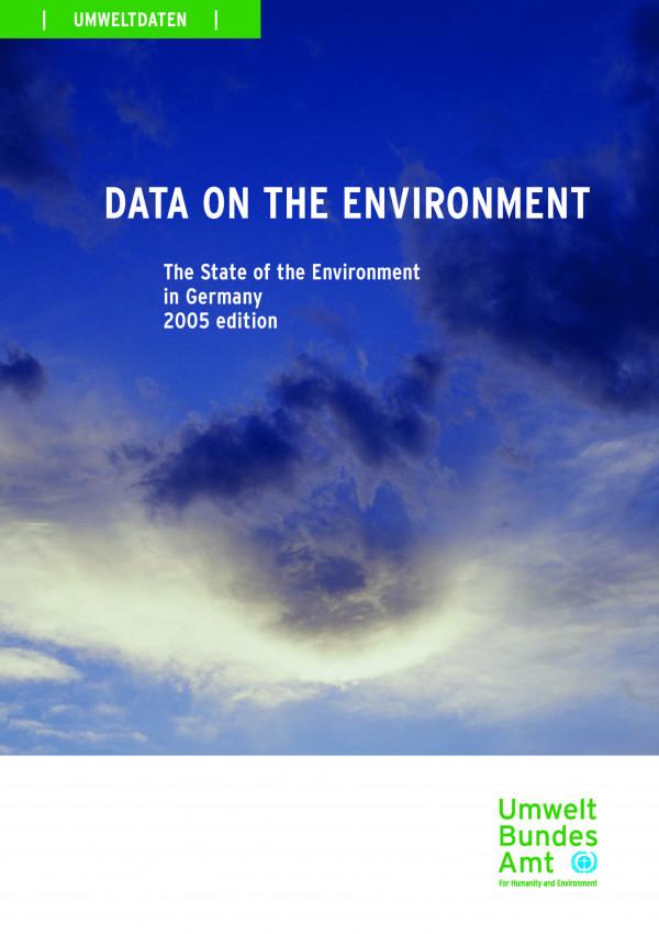 """Coverbild des UBA-Berichtes """"Daten zur Umwelt"""", Ausgabe 2005, englische Ausgabe"""