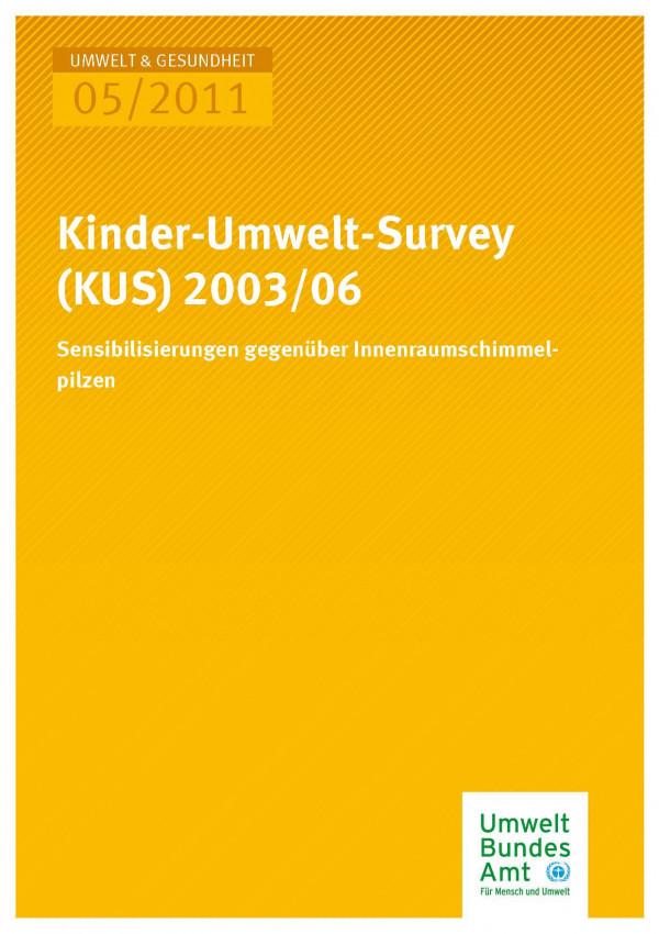 Publikation:Kinder-Umwelt-Survey (KUS) 2003/06 - Sensibilisierungen gegenüber Innenraumschimmelpilzen
