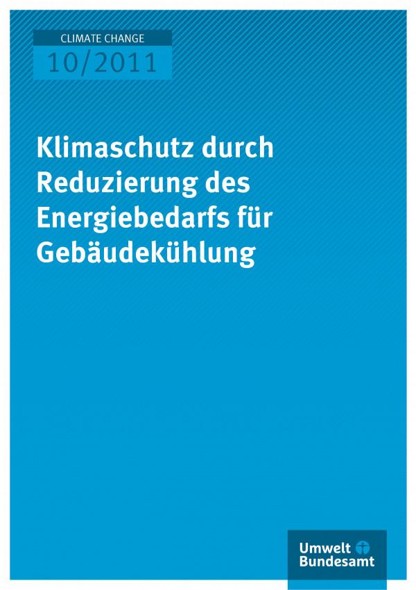 Publikation:Klimaschutz durch Reduzierung des Energiebedarfs für Gebäudekühlung