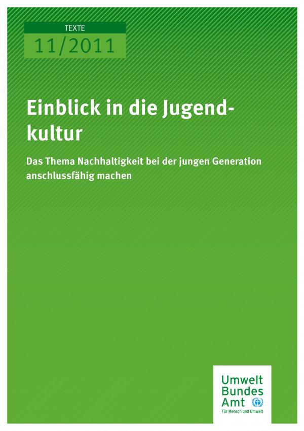 Publikation:Einblick in die Jugendkultur - Das Thema Nachhaltigkeit bei der jungen Generation anschlussfähig machen