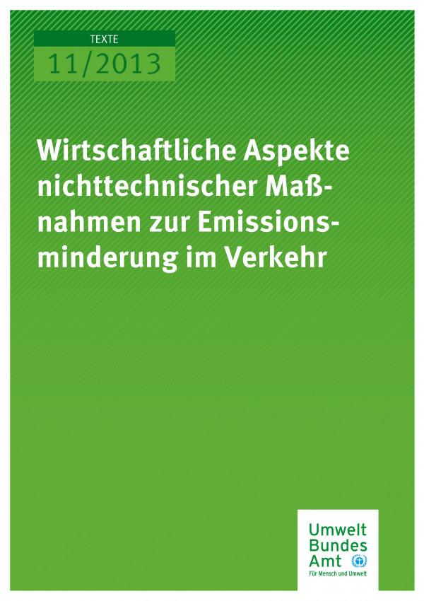 Publikation:Wirtschaftliche Aspekte nichttechnischer Maßnahmen zur Emissionsminderung im Verkehr