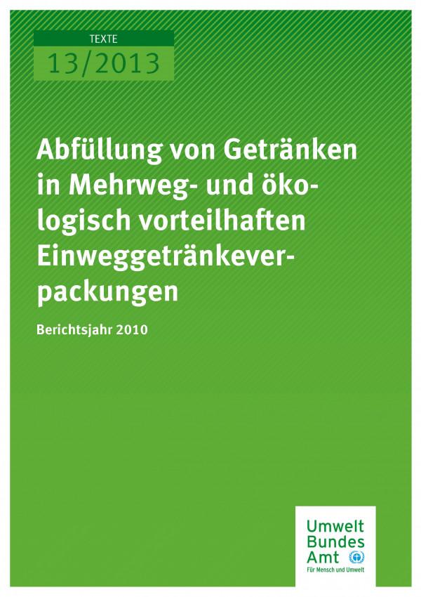 Publikation:Abfüllung von Getränken in Mehrweg- und ökologisch vorteilhaften Einweggetränkeverpackungen - Berichtsjahr 2010
