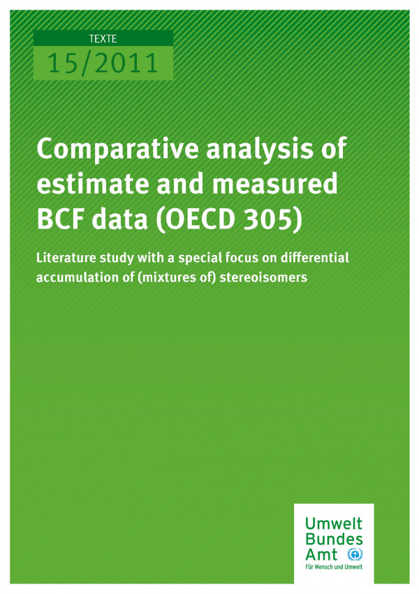 Publikation:Comparative analysis of estimated and measured BCF data (OECD 305) - Literature study with a special focus on differential accumulation of (mixtures of) stereoisomers