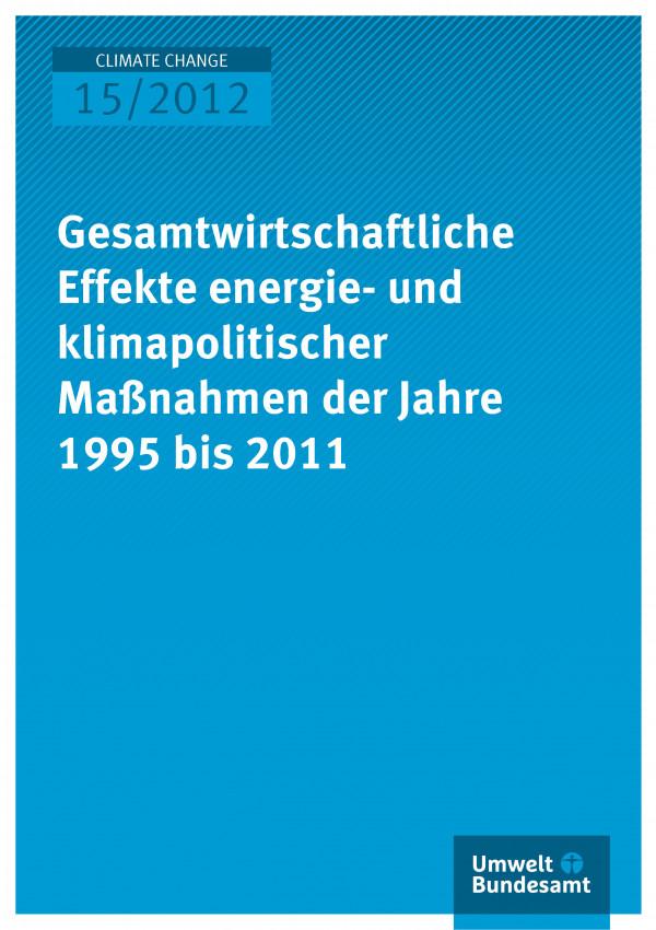 Publikation:Gesamtwirtschaftliche Effekte energie- und klimapolitischer Maßnahmen der Jahre 1995 bis 2011